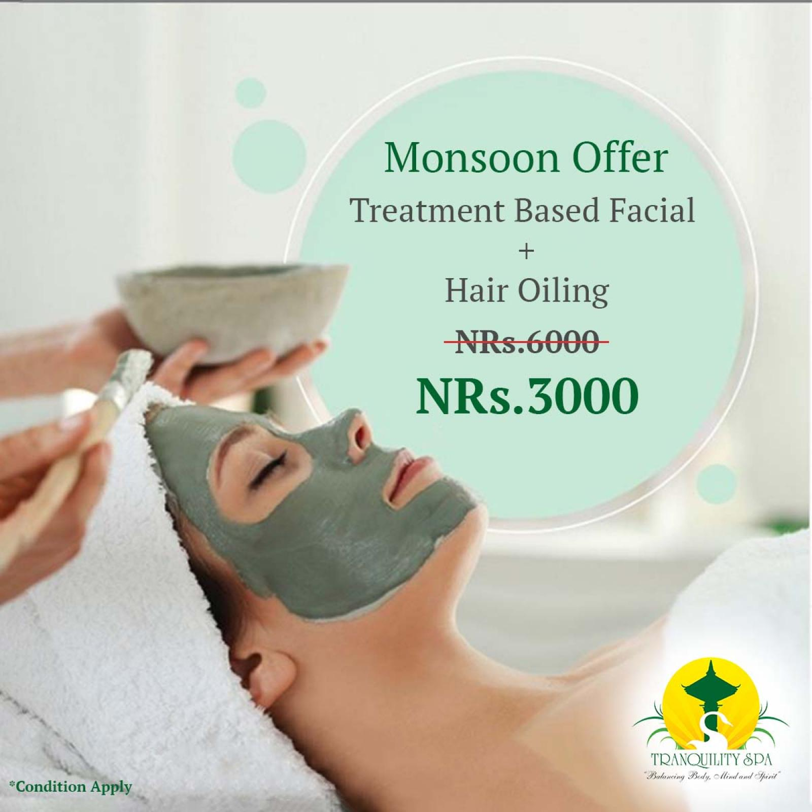 (Treatment Based Facial + Hair Oiling) only @Rs 3000 till 17th of September